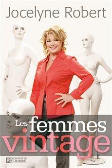 Jocelyne Robert-Les femmes vintage