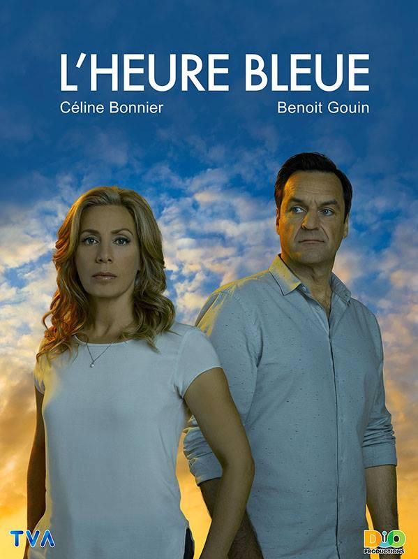 Affiche - L'Heure Bleue (TVA) - Celine Bonnier et Benoit Gouin
