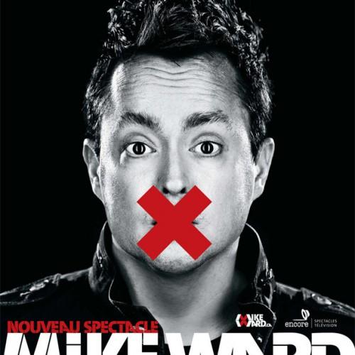 Publicité et affiche pour le spectacle de Mike Ward - DA: Daniel Fortin - Client: Encore Prod.